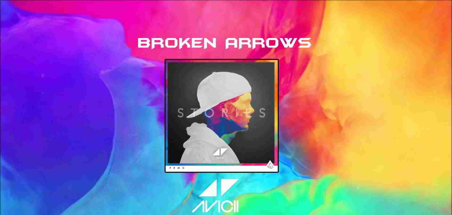 Avicii Broken Arrows